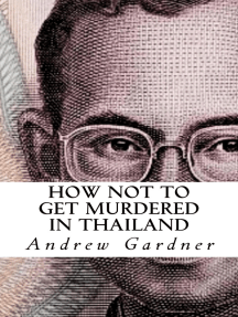 How Not To Get Murdered In Thailand