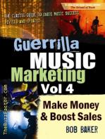 Guerrilla Music Marketing, Vol 4