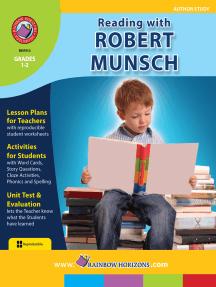 Reading with Robert Munsch (Author Study)