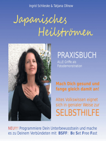 Japanisches Heilströmen: Praxisbuch: Selbsthilfebuch