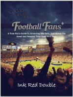 Football Fans*