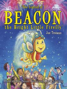 The Legend of Beacon the Bright Little Firefly