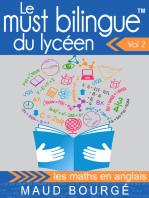 Le must bilingue™ du lycéen Vol. 2 - les maths en anglais