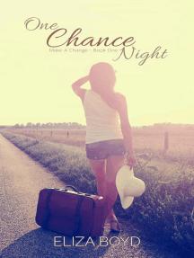 One Chance Night (Make A Change, #1)