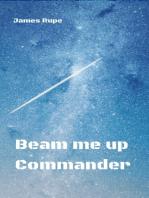 Beam me up Commander