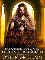 Dragons Don't Forgive