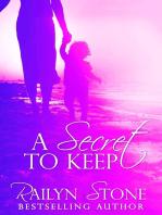 A Secret to Keep