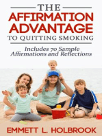 The Affirmation Advantage For Quitting Smoking Win The Mental Battle And Stop Smoking