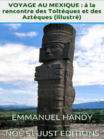 Voyage au Mexique : à la rencontre des Toltèques et Aztèques