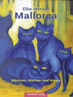 Mallorca Märchen, Mythen und Magie