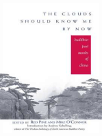The Clouds Should Know Me By Now: Buddhist Poet Monks of China