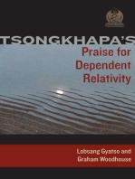 Tsongkhapa's Praise for Dependent Relativity