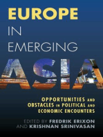 Europe in Emerging Asia: Opportunities and Obstacles in Political and Economic Encounters