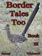 Border Tales Too Book III