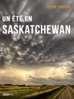 Un été en Saskatchewan