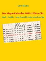 Der Maya-Kalender 1601-1700 n.Chr.