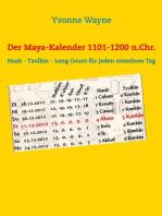 Der Maya-Kalender 1101-1200 n.Chr.