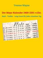 Der Maya-Kalender 2400-2301 v.Chr.