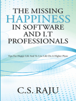 The Missing Happiness in Software and I.T Professionals
