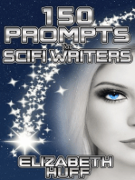 150 Prompts For Scifi Writers