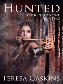 Hunted (The Riddled Stone, Book Two)