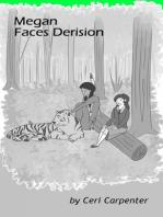 Megan Faces Derision