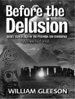 Before the Delusion