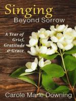 Singing Beyond Sorrow