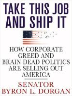 Take This Job and Ship It