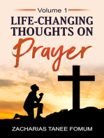Life-changing Thoughts On Prayer (volume I)