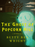 The Ghost of Popcorn Hill