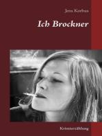 Ich Brockner