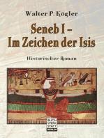 Seneb I – Im Zeichen der Isis