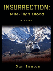 Insurrection: Mile-High Blood