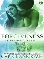 Forgiveness (A Redwood Pack Novella)