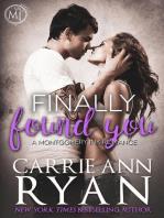 Finally Found You (A Stand Alone Romance)