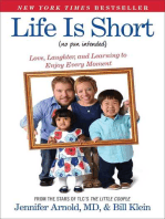 Life Is Short (No Pun Intended)