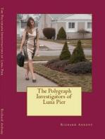 The Polygraph Investigators of Luna Pier