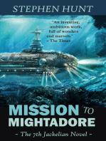Mission to Mightadore (Jackelian #7)