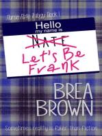 Let's Be Frank (Nurse Nate Trilogy, #1)