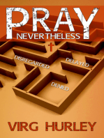 Pray Nevertheless