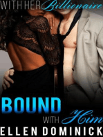 Bound with Him (With Her Billionaire, #4)