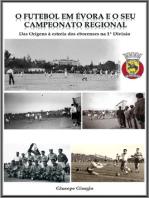 O Futebol em Évora e o seu Campeonato Regional até 1953