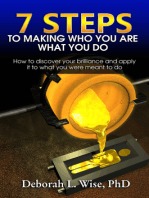 7 Steps to Making Who You Are What You Do