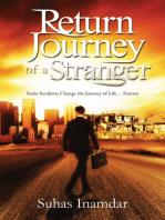 Return Journey of a Stranger