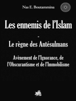 Les ennemis de l'Islam - Le règne des Antésulmans