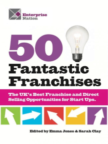 50 Fantastic Franchises!: The UK's Best Franchise and Direct Selling Opportunities for Small Businesses