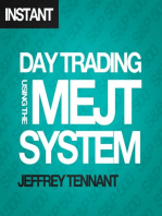 Day Trading Using the MEJT System: A proven approach for trading the S&P 500 Index