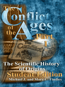 The Conflict of the Ages Student Edition I The Scientific History of Origins: The Conflict of the Ages Student, #1
