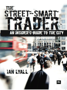 The Street-Smart Trader: An insider's guide to the City